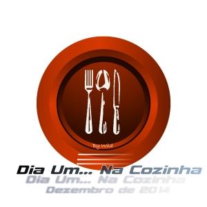 Logotipo Dia Um... Na Cozinha Dezembro 2014